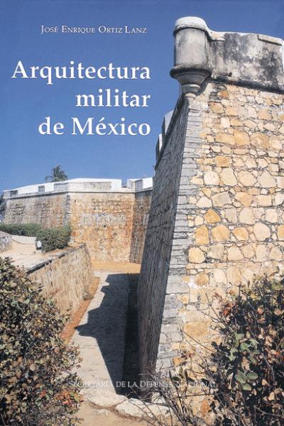 Arquitectura militar de m xico el equilibrista for Arquitectura militar
