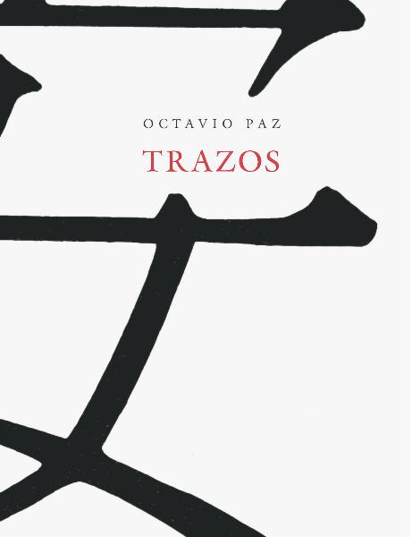 Trazos - Octavio Paz